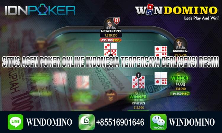 Situs Agen Poker Online Indonesia Terpercaya Berlisensi Resmi